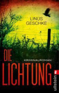 Die Lichtung - Linus Geschke
