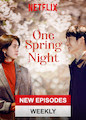 One Spring Night - Season 1