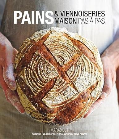 http://www.amazon.fr/Pains-Viennoiseries-maison-pas-%C3%A0/dp/2501077326/ref=sr_1_1?ie=UTF8&qid=1399897425&sr=8-1&keywords=Pain+et+viennoiserie