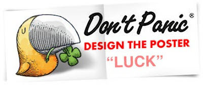 Don´t Panic design the poster theme luck