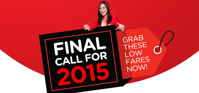FINAL CALL FOR 2015 - Grab these low fares Now!