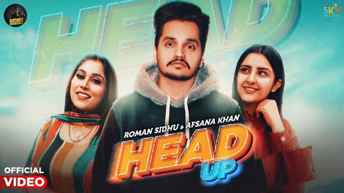 HEAD UP LYRICS – ROMAN SIDHU
