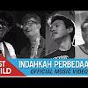 Lirik dan Chord Gitar Indahkan Perbedaan Last Child