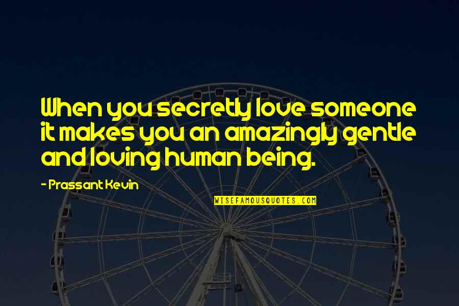 Being Secretly In Love With Someone Quotes Top 9 Famous Quotes