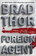 Brad Thor - Foreign Agent (Hardcover)