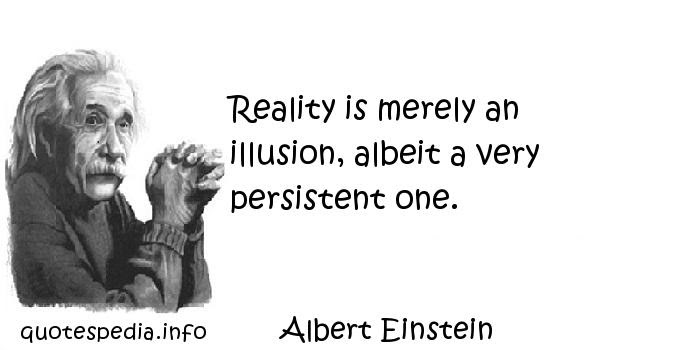 Famous Quotes Reflections Aphorisms Quotes About Illusion