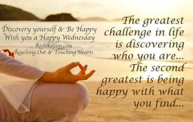 Wednesday Wishes Discover Yourself Be Happy Inspirational