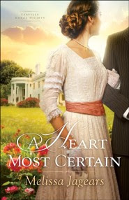 #1: A Heart Most Certain  -     By: Melissa Jagears
