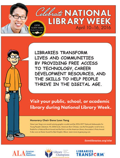Gene Yang Print Public Service Announcement: Celebrate National LIbrary Week, April 10-16, 2016