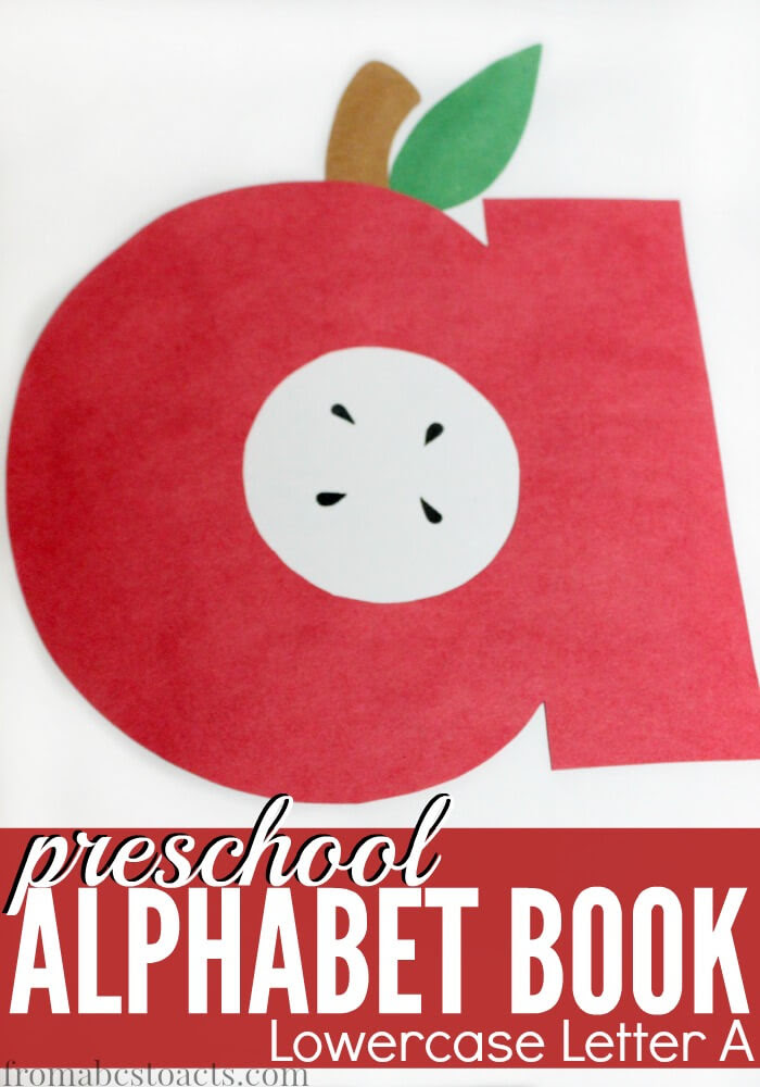 Preschool Alphabet Book: Lowercase A | From ABCs to ACTs