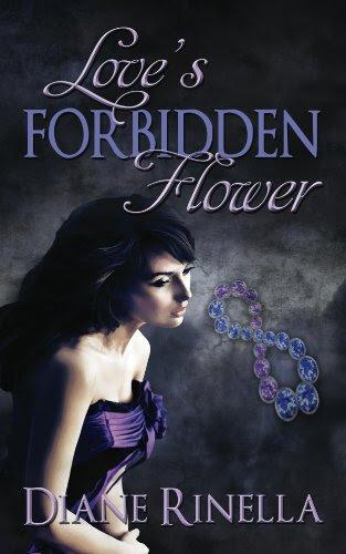 Love's Forbidden Flower by Diane Rinella