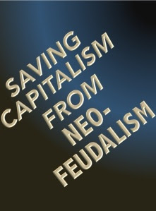 SavingCapitalismNeofeudalism
