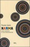 Karma - Storia Autentica di una Reincarnazione di Fausta Leoni