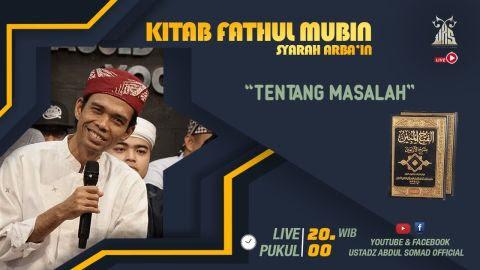 LIVE STREAMING - Kajian Kitab Fathul Mubin | | TENTANG MASALAH IMAN| | Live - Pekanbaru