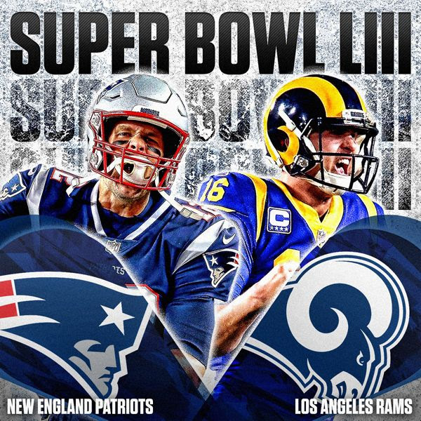 The Los Angeles Rams will take on the New England Cheatriots in Super Bowl 53 at Atlanta, Georgia...on February 3, 2019.