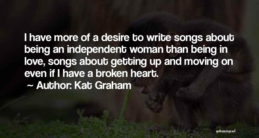 Top 2 Quotes Sayings About Being An Independent Woman In Love