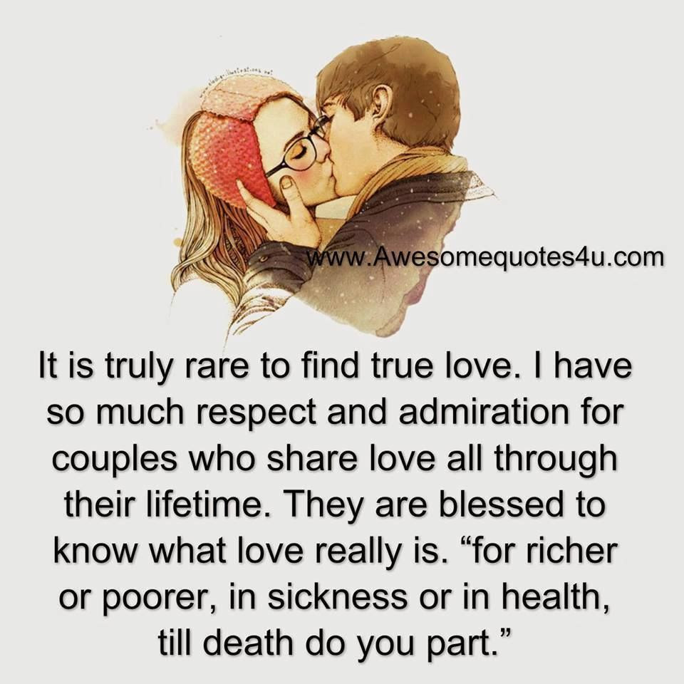 It Is Rare To Find True Love Pictures Photos And Images For