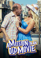 Mission in an Old Movie, A