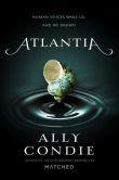 Book Cover Image. Title: Atlantia, Author: Ally Condie