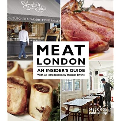Meat London: An Insider's Guide by Tom Howells