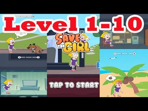 SAVE THE GIRL LEVEL 1-10