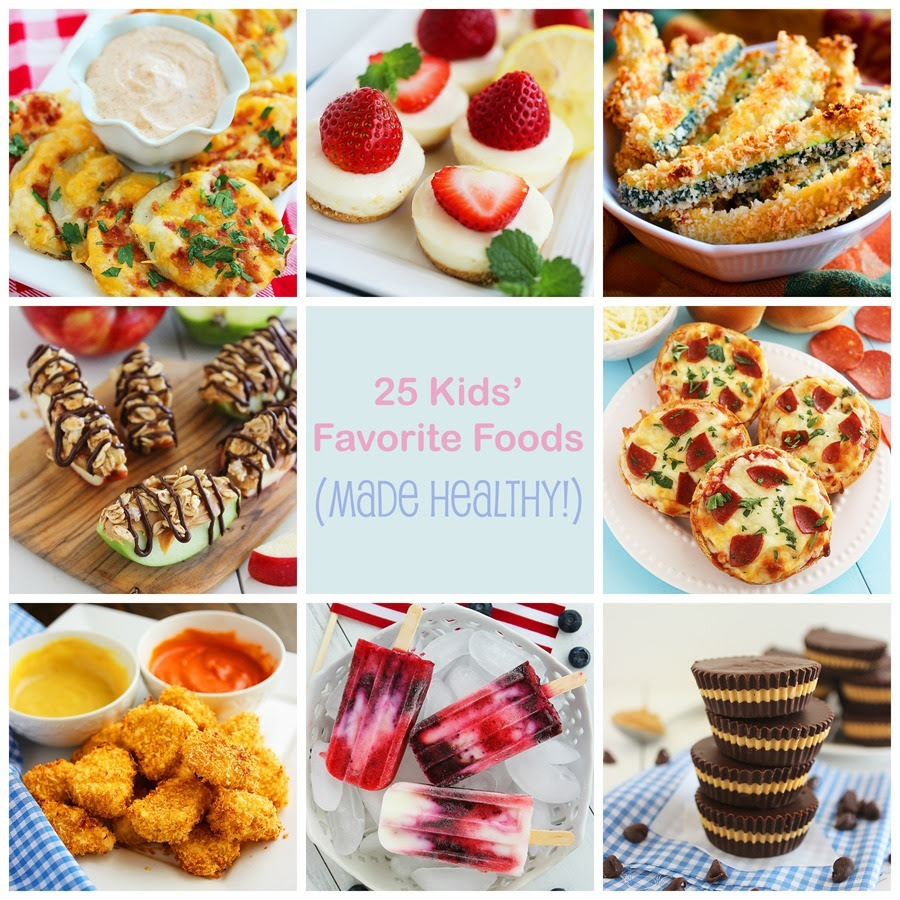 25 Kids Favorite Foods Made Healthy The Comfort Of Cooking