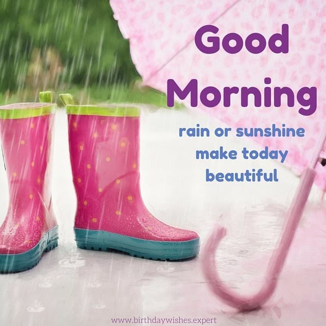 Rain Good Morning Image In Good Morning Wishes For A Rainy Day