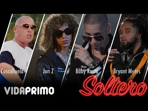 Jont Z Ft. Baby Rasta, Bryant Myers y Cosculluela – Soltero (Official Video)