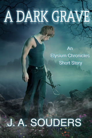A Dark Grave (The Elysium Chronicles, #0.5)