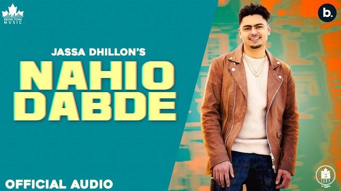 NAHIO DABDE LYRICS - JASSA DHILLON