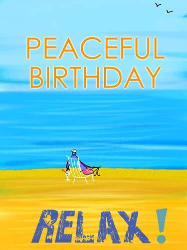 Relax! On Your Birthday! Free Happy Birthday eCards