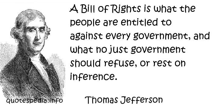 Quotes About Bill Of Rights 104 Quotes