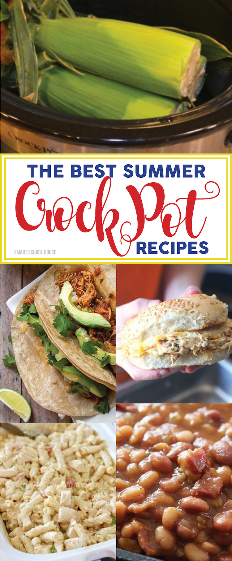Summer Crock Pot Recipes - Smart School House