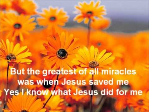 English Gospel Songs With Chords The Greatest Of All Miracles