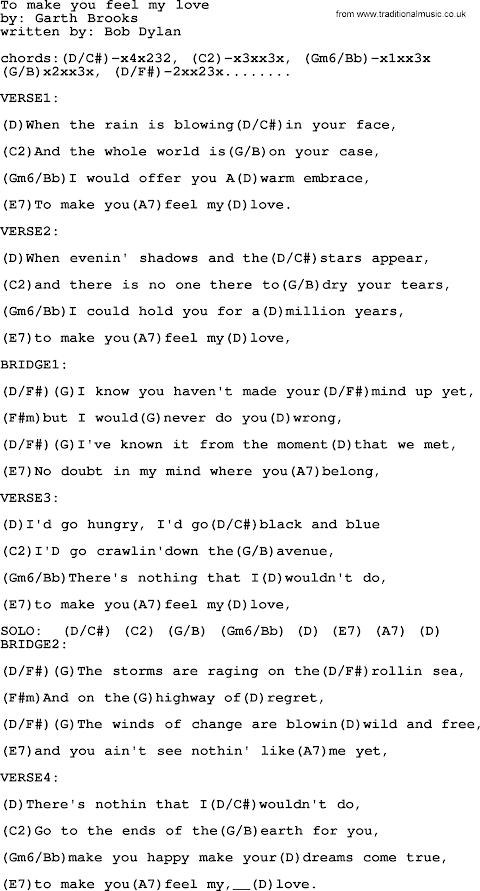 Garth Brooks To Make You Feel My Love Lyrics And Chords
