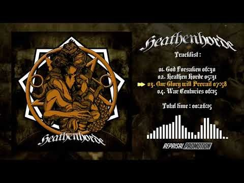 Heathen Horde - Our Glory will Prevail