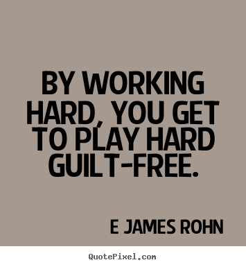 E James Rohns Famous Quotes Quotepixelcom