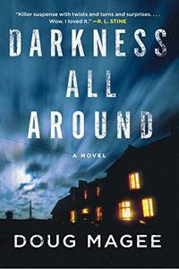 Darkness All Around by Doug Magee
