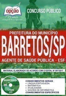 Apostila Concurso Prefeitura de Barretos 2018 | AGENTE DE SAÚDE PÚBLICA - ESF
