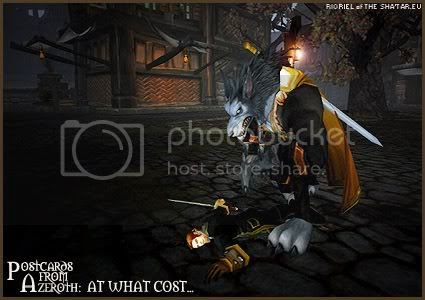 Postcards of Azeroth: At What Cost..., by Rioriel Ail'thera of theshatar.eu