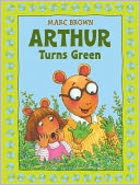 Arthur Turns Green (Arthur Adventure Series)…