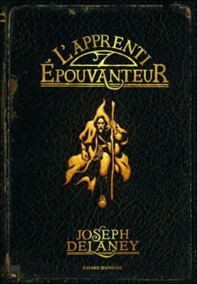 Couverture L'Epouvanteur, tome 1 : L'Apprenti épouvanteur