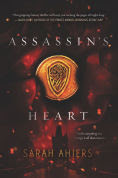 Title: Assassin's Heart, Author: Sarah Ahiers