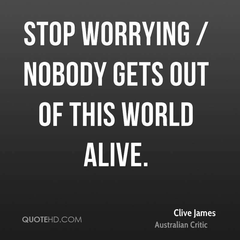 Clive James Quotes Quotehd