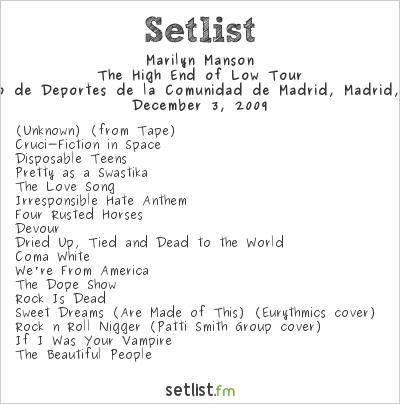 Marilyn Manson Setlist Palacio de Deportes de la Comunidad de Madrid, Madrid, Spain 2009, The High End of Low European Tour