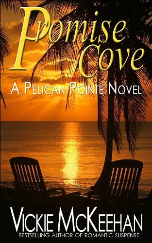 Promise Cove (A Pelican Pointe Novel -- Book One 1) by Vickie McKeehan