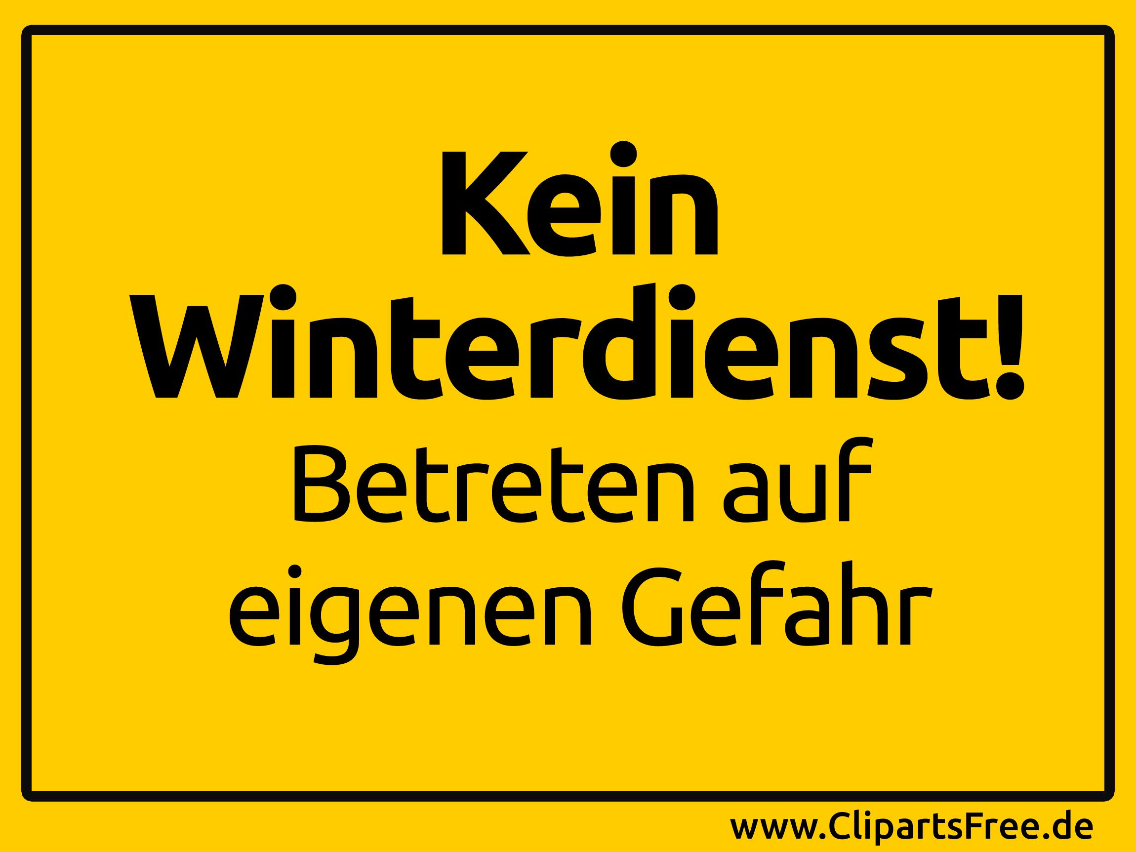 Kein Winterdienst - Betreten auf eigenen Gefahr - gelbes ...