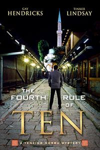 The Fourth Rule of Ten by Gay Hendricks andTinker Lindsay