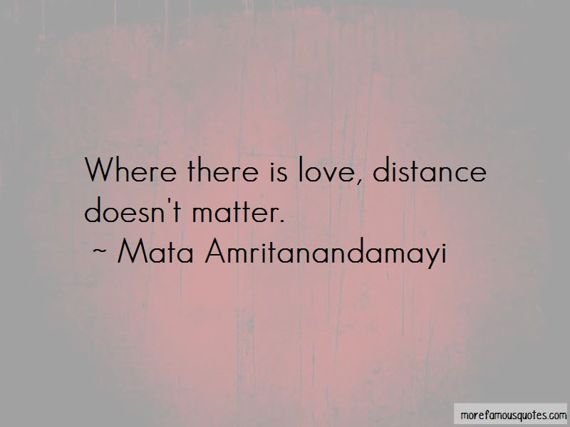 Quotes About Distance Doesnt Matter Top 3 Distance Doesnt Matter