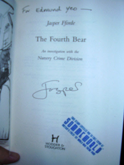 Edmund Yeo's autographed copy of Jasper Fforde's The Fourth Bear